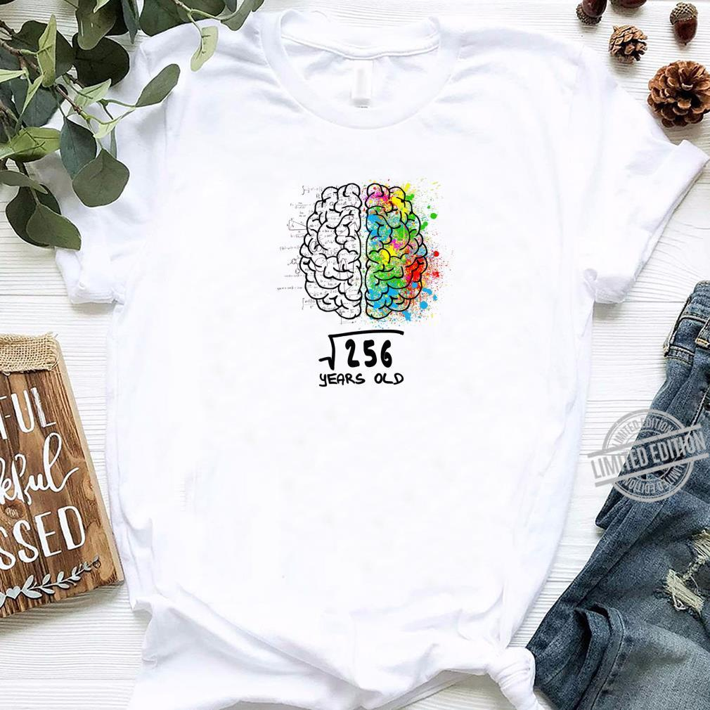 Square Root Of 256 16th Birthday 16 Years Old Shirt